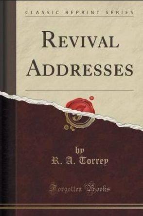 Torrey Revival Addresses