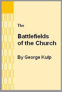 Kulp Battlefields of the Church