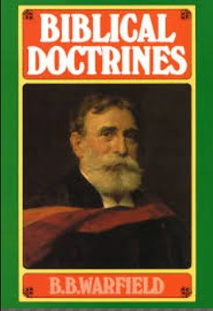 Warfield Biblical Doctrines