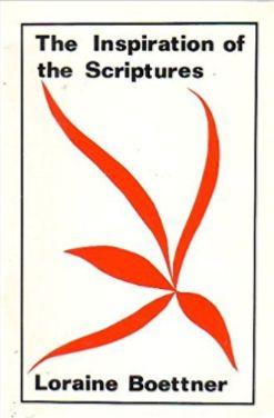 Boettner Inspiration of Scripture