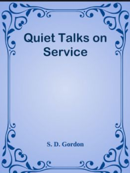 Gordon Quiet Talks on Service