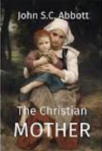 Abbott The Christian Mother