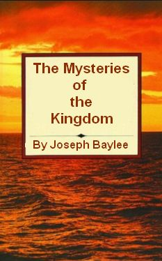 Baylee The Mysteries of the Kingdom Parables