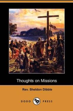 Dibble Thoughts on Missions