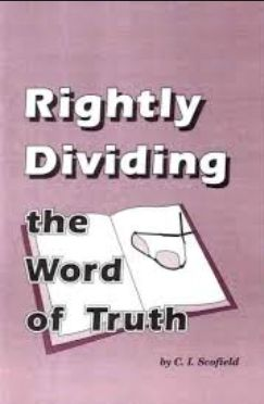 Scofield Rightly Dividing the Word of Truth