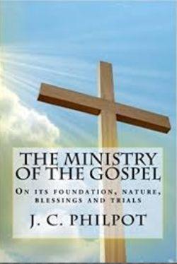 Philpot Ministry of the Gospel